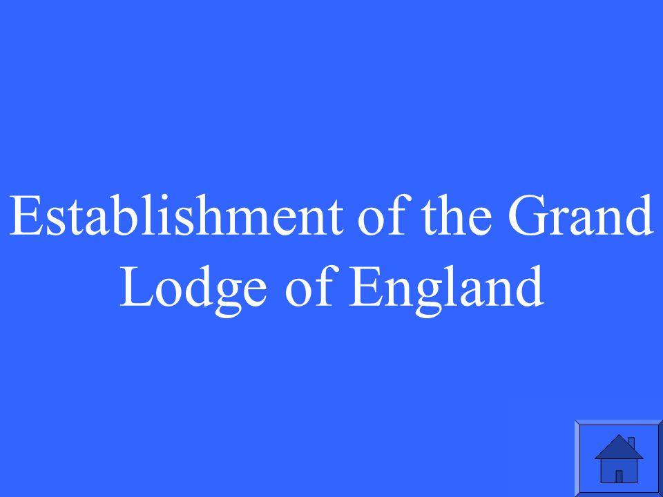 Establishment of the Grand Lodge of England