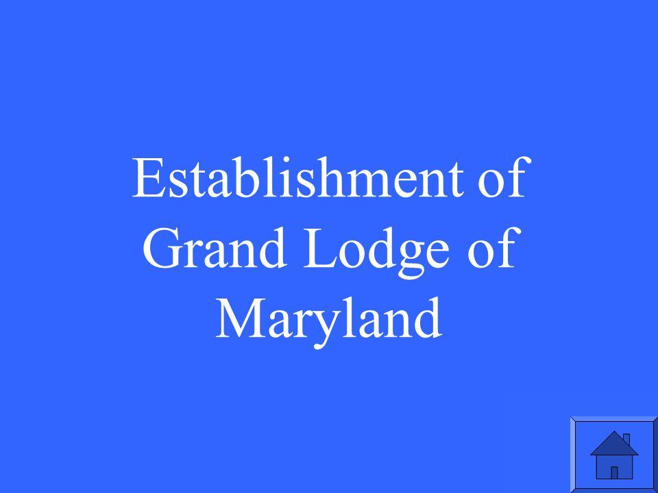 Establishment of Grand Lodge of Maryland