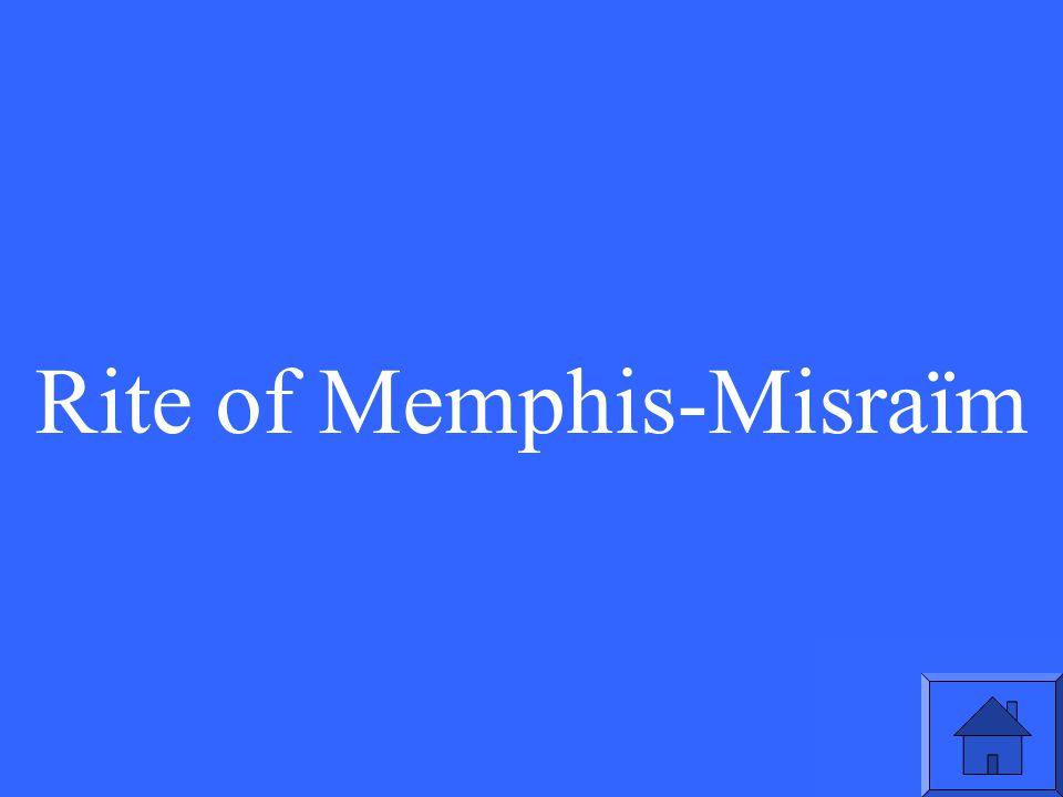 Rite of Memphis-Misraïm