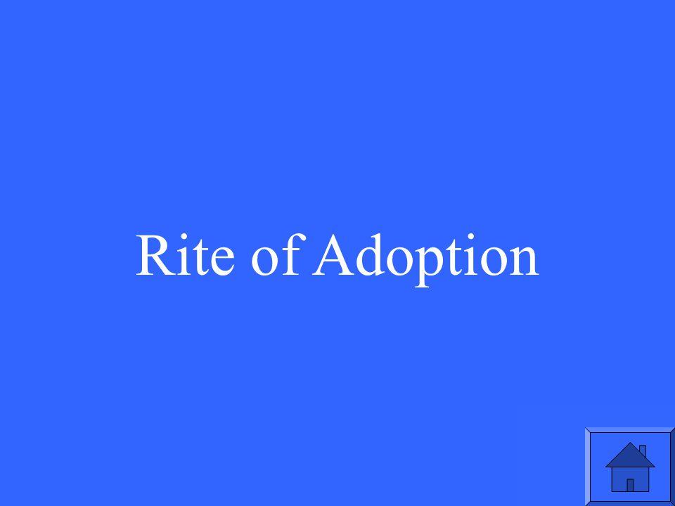 Rite of Adoption
