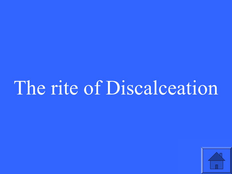 The rite of Discalceation