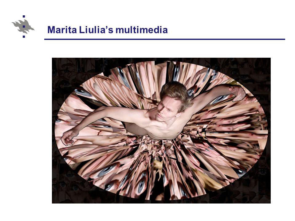 Marita Liulia's multimedia