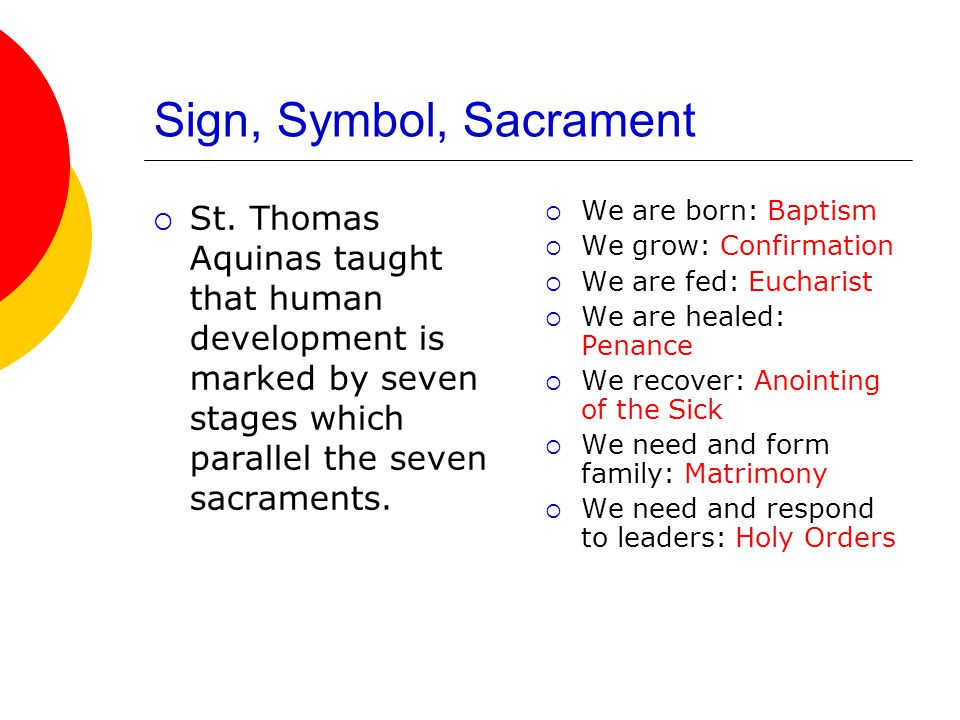 Sacraments at the Service of Communion  These sacraments are directed toward the salvation of others, not toward those receiving the sacraments.