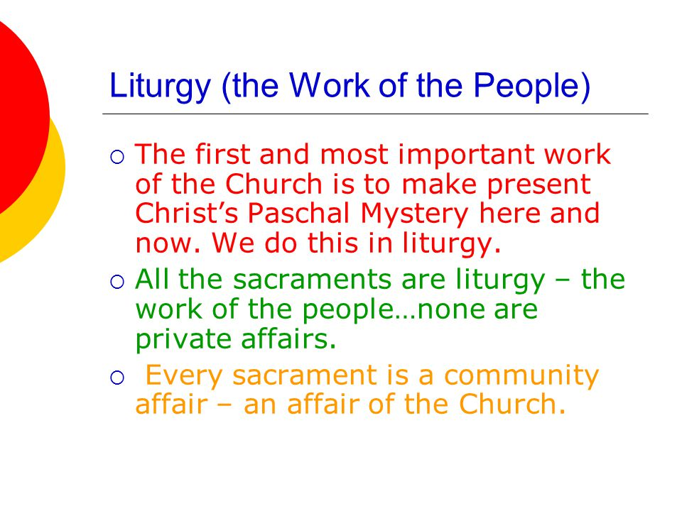 Jesus is really present in Eucharist  Jesus is present in the priest, the minister of the sacrament.