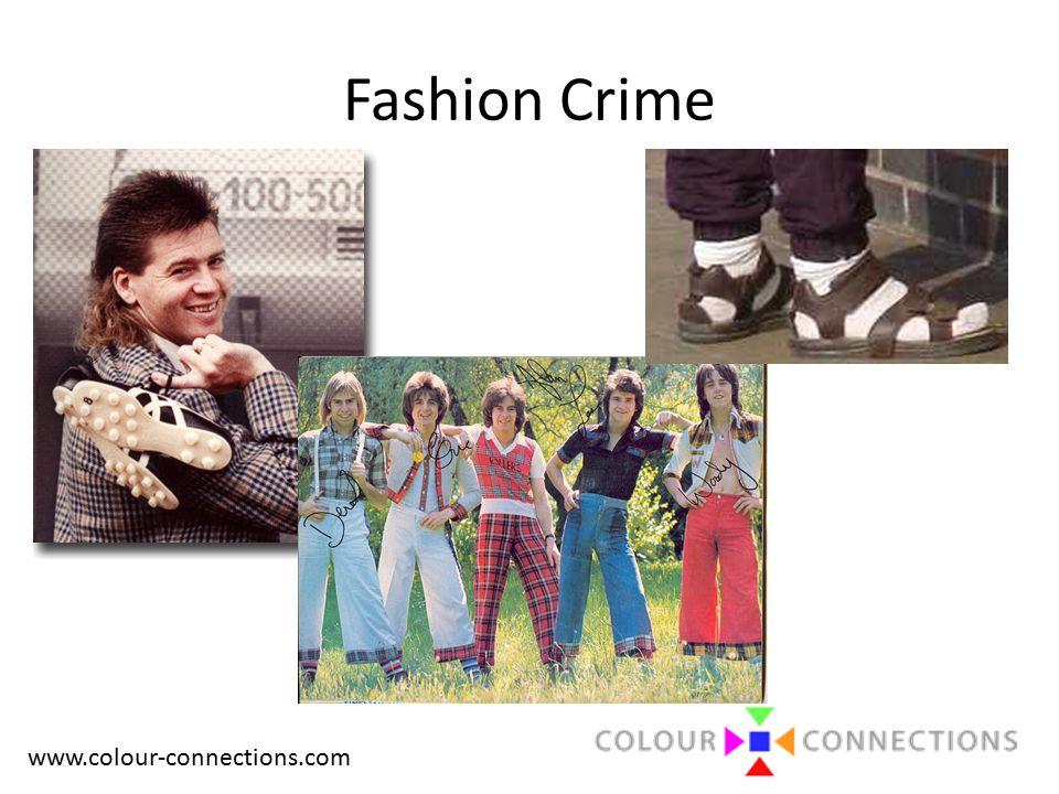 www.colour-connections.com Fashion Crime