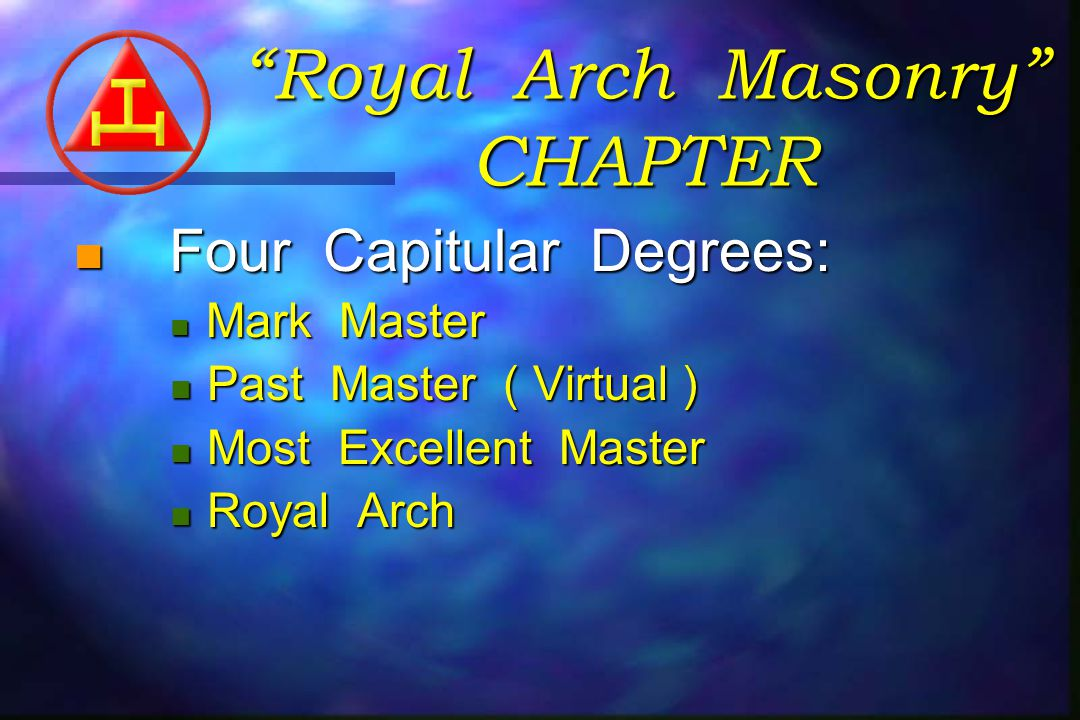 The Royal Arch Degree was maintained as a part of the Craft until the 18th Century.