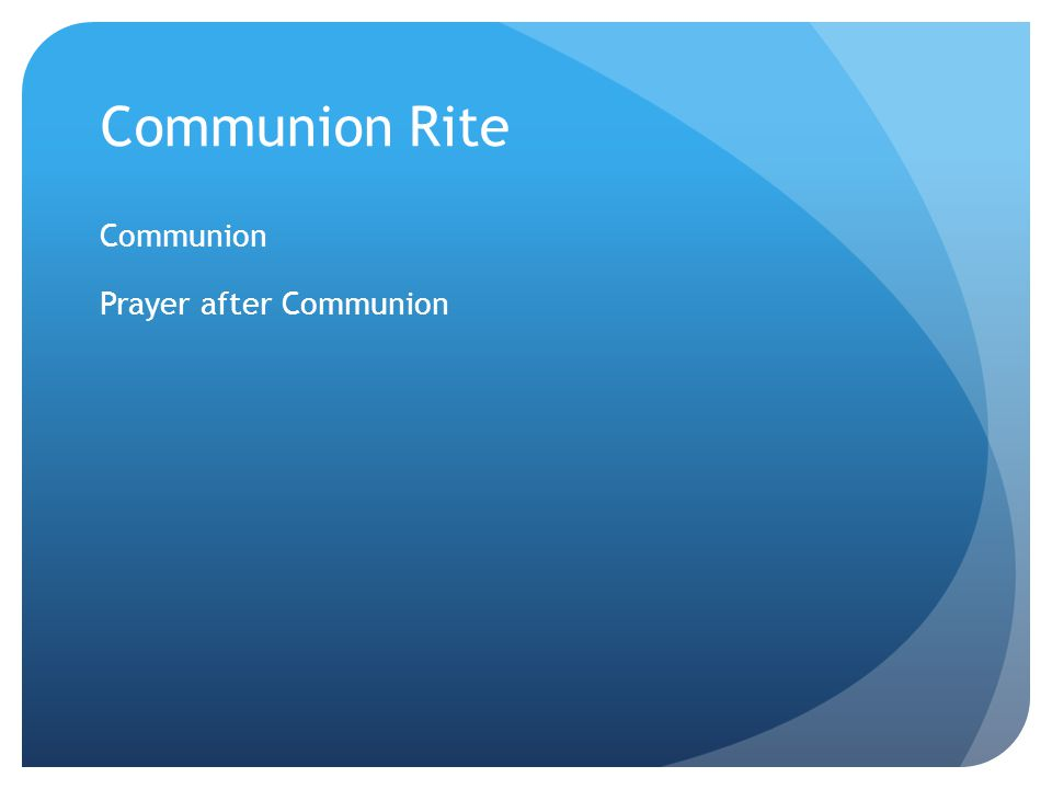 Communion Rite Communion Prayer after Communion