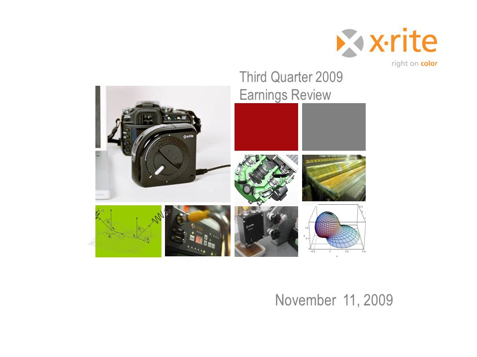 November 11, 2009 Third Quarter 2009 Earnings Review