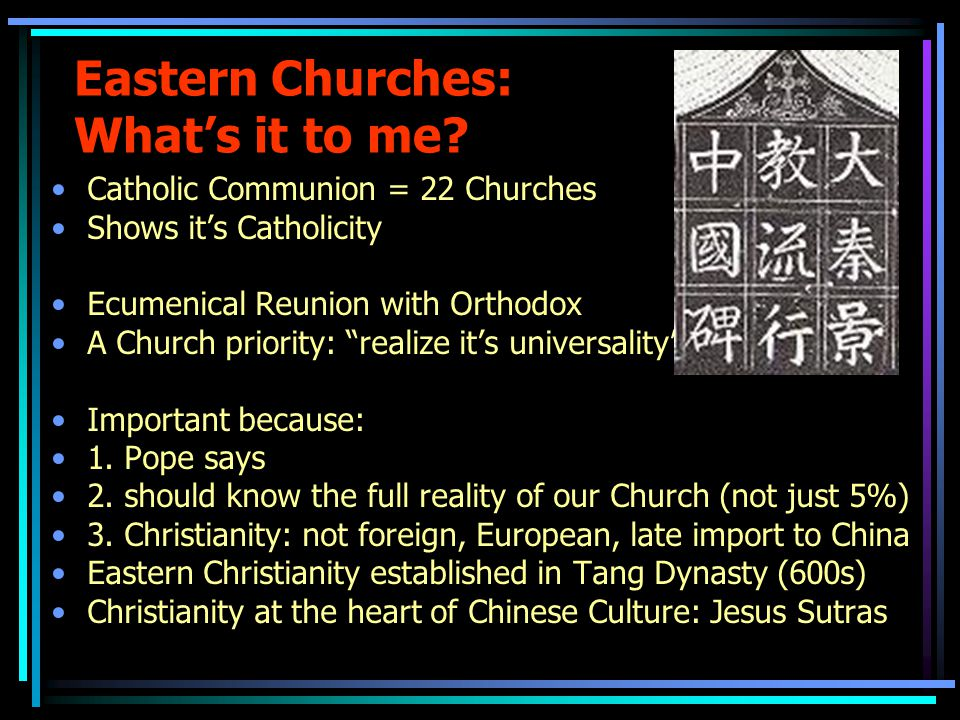 "Catholic Communion = 22 Churches Shows it's Catholicity Ecumenical Reunion with Orthodox A Church priority: ""realize it's universality"" Important beca"