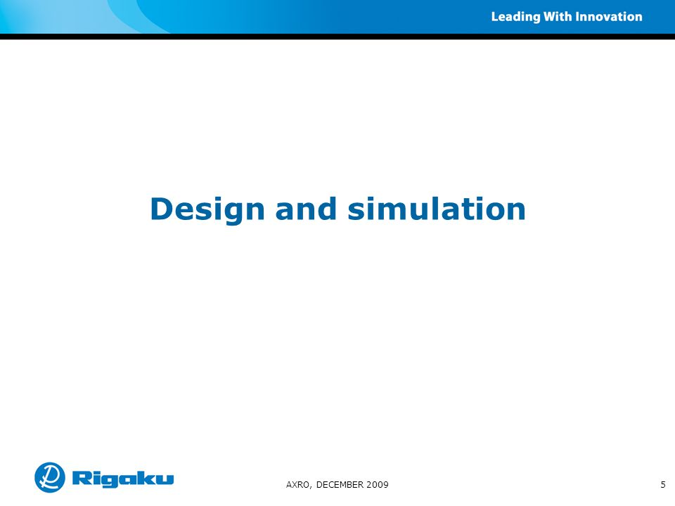 Design and simulation AXRO, DECEMBER 20095