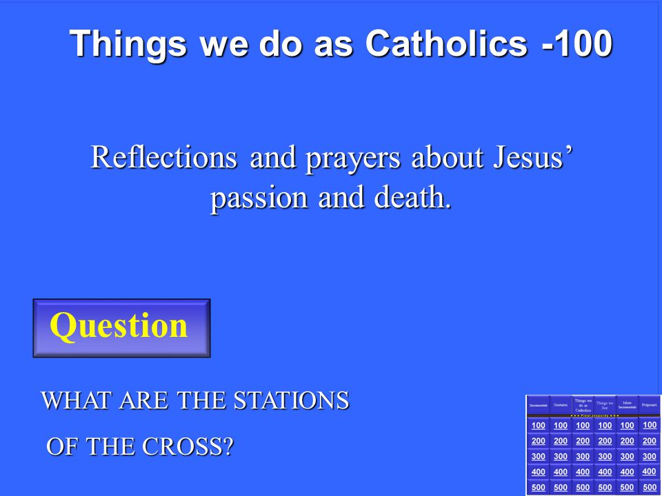 Question WHAT IS THE SIGN OF THE CROSS. WHAT IS THE SIGN OF THE CROSS.