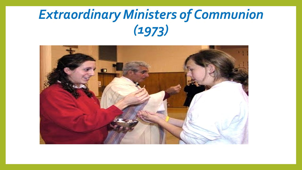 Extraordinary Ministers of Communion (1973)