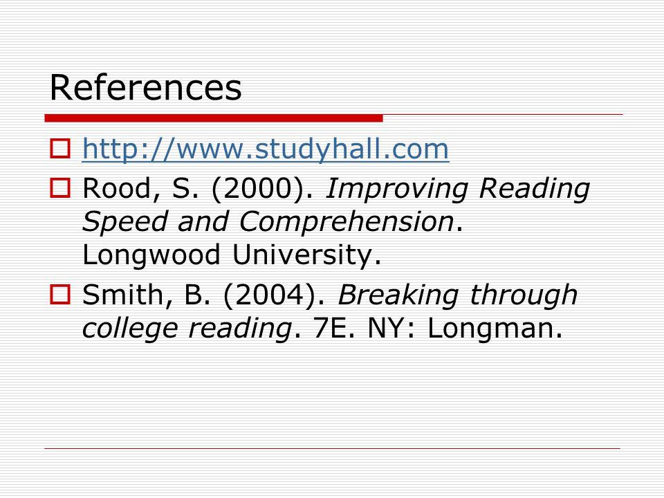 References  http://www.studyhall.com http://www.studyhall.com  Rood, S.