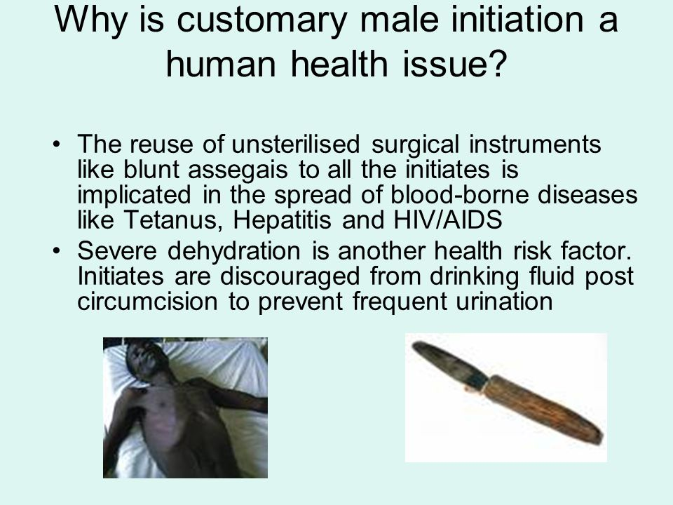 Why is customary male initiation a human health issue.