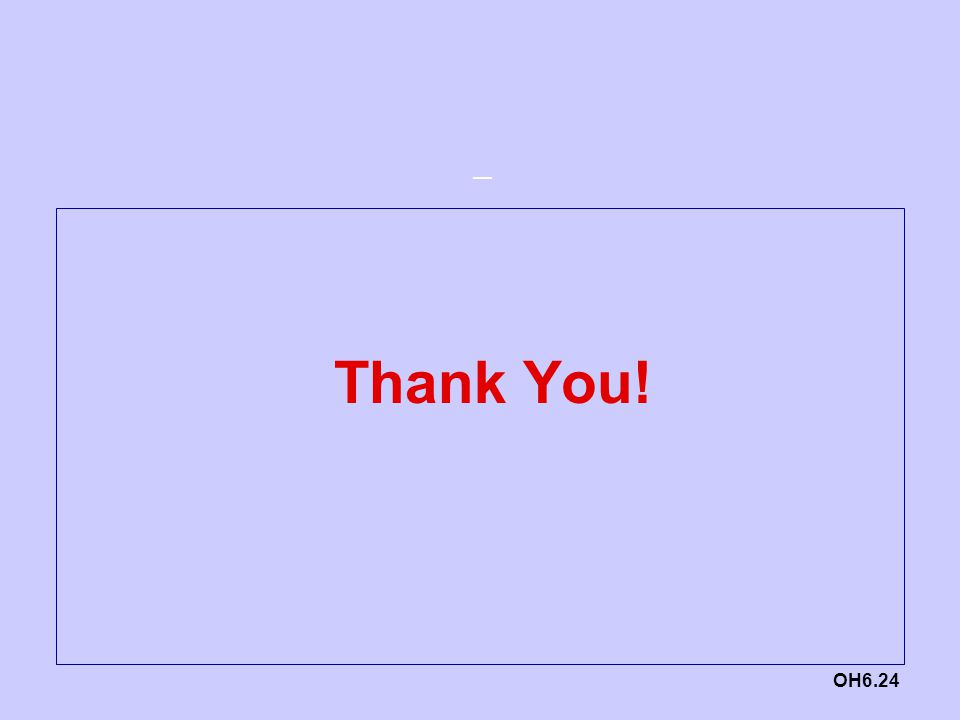 — OH6.24 Thank You!