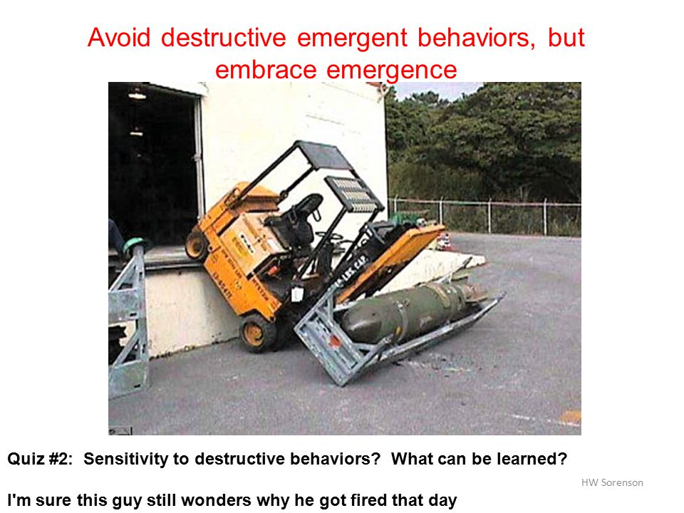 © HW Sorenson Quiz #2: Sensitivity to destructive behaviors.