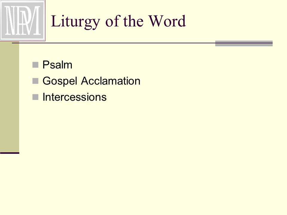 Psalm Gospel Acclamation Intercessions Liturgy of the Word