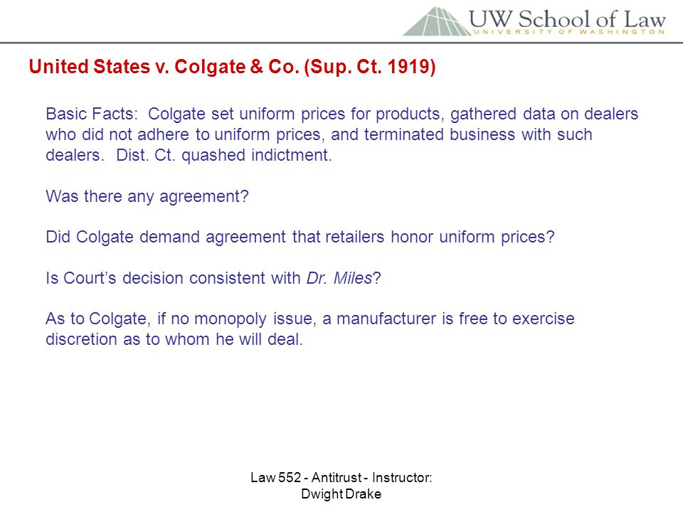 Law 552 - Antitrust - Instructor: Dwight Drake United States v.