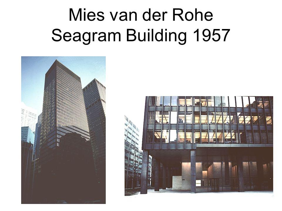 Mies van der Rohe Seagram Building 1957