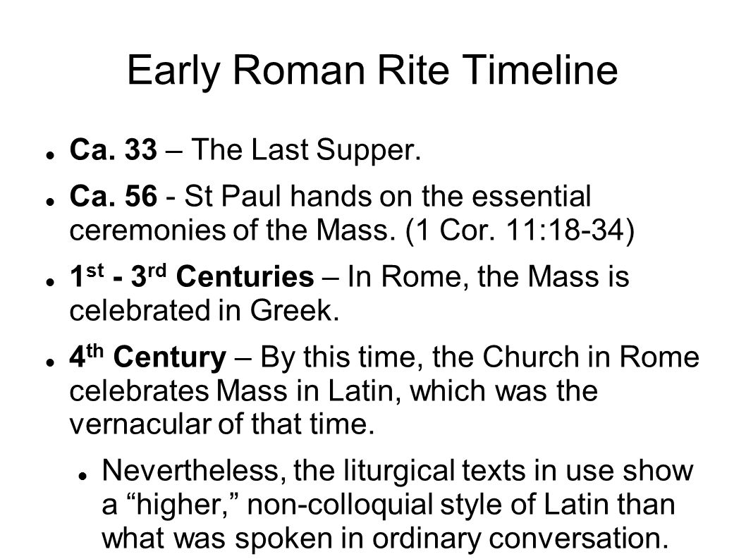 Early Roman Rite Timeline Ca. 33 – The Last Supper.