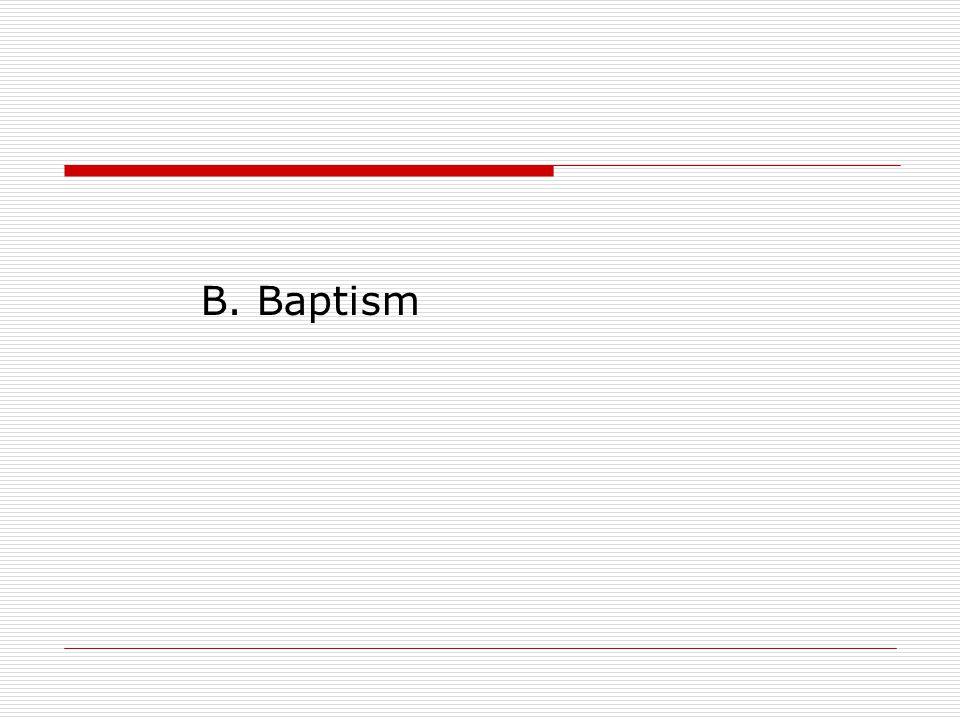 B. Baptism