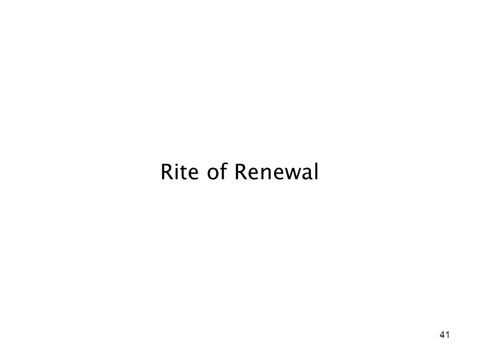 41 Rite of Renewal