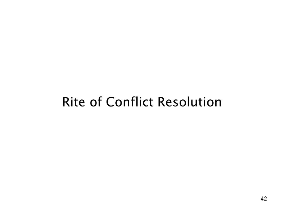 42 Rite of Conflict Resolution
