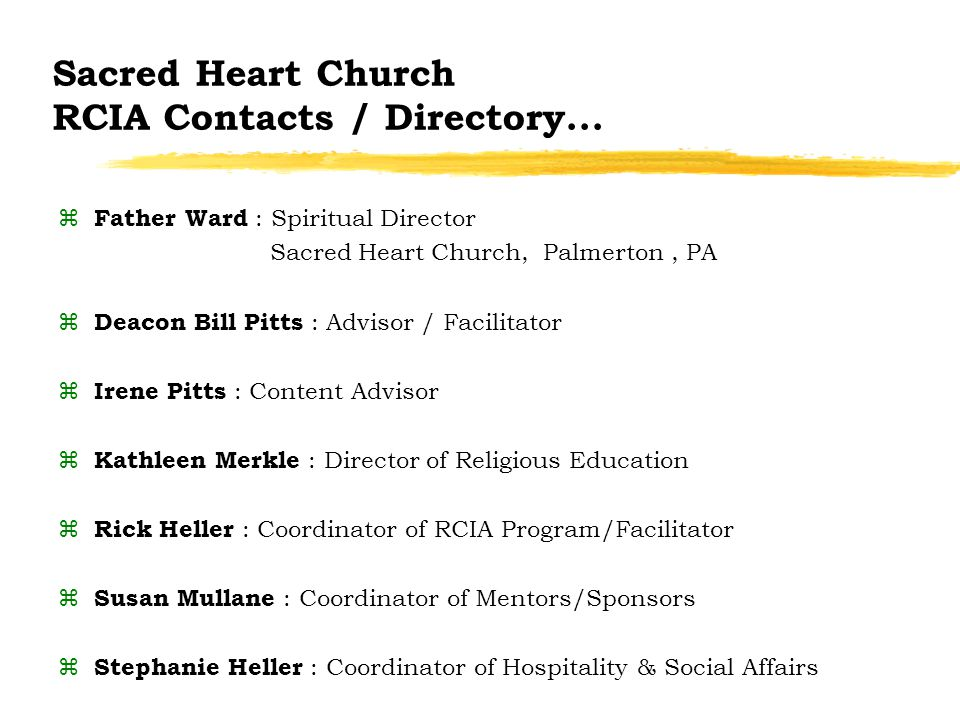 Sacred Heart Church RCIA Contacts / Directory...