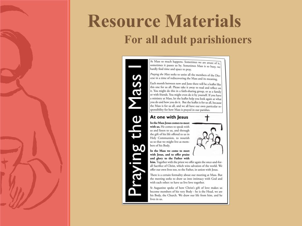 Resource Materials For all adult parishioners