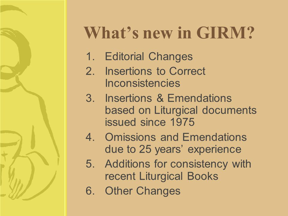 What's new in GIRM.
