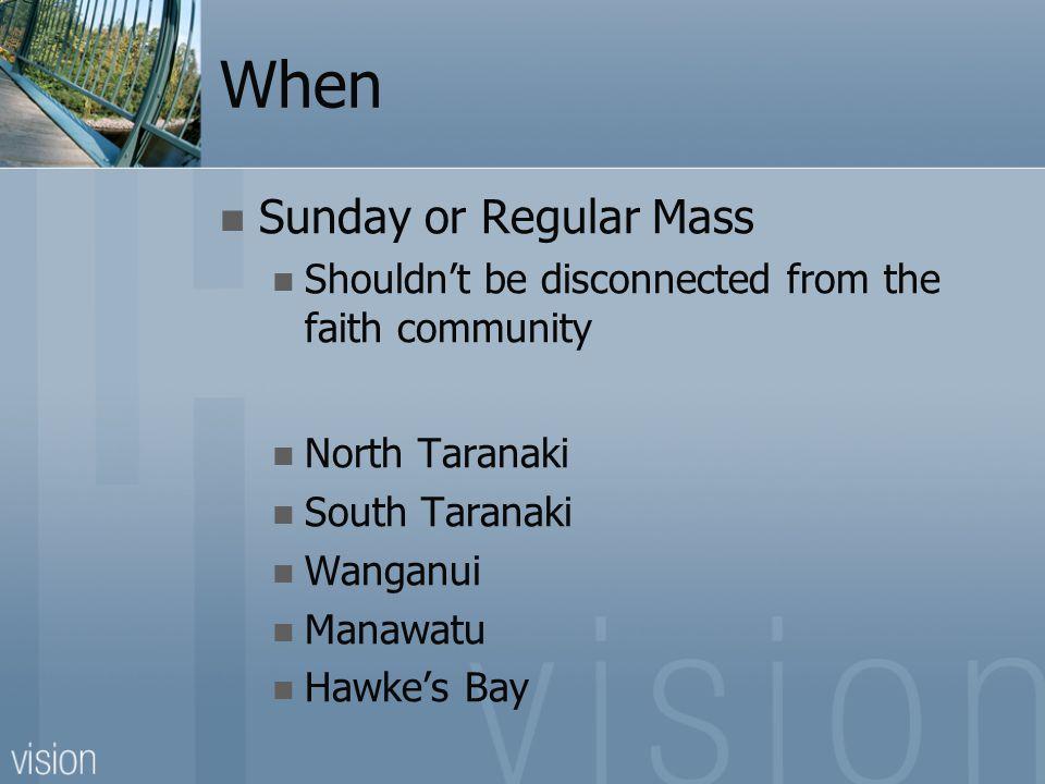 When Sunday or Regular Mass Shouldn't be disconnected from the faith community North Taranaki South Taranaki Wanganui Manawatu Hawke's Bay
