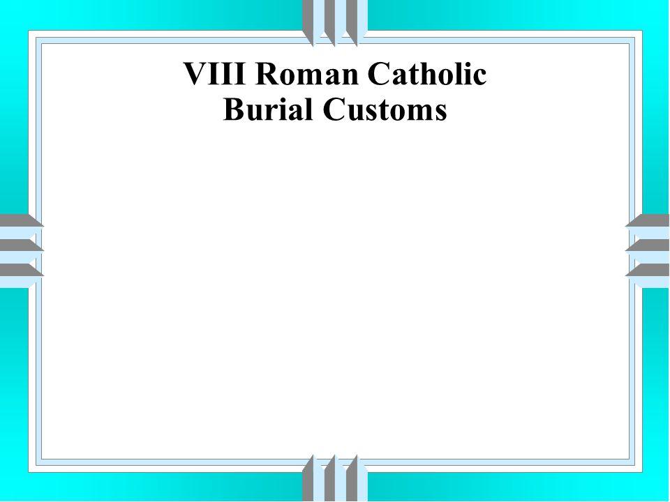 Roman Catholic Paraphernalia uHoly Water uCrucifix uCandles-Paschal or Vigil uPrie Dieu uTray for Mass & Spiritual Bouquet Cards