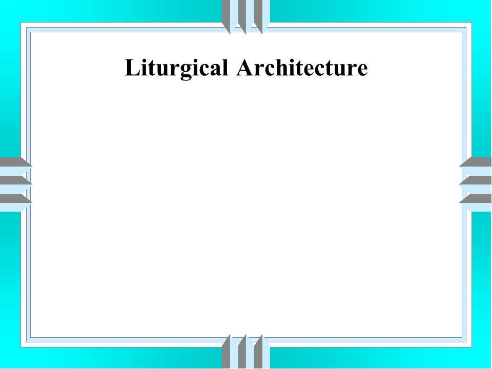 Liturgical Architecture