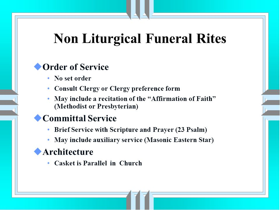 """uOrder of Service No set order Consult Clergy or Clergy preference form May include a recitation of the """"Affirmation of Faith"""" (Methodist or Presbyter"""