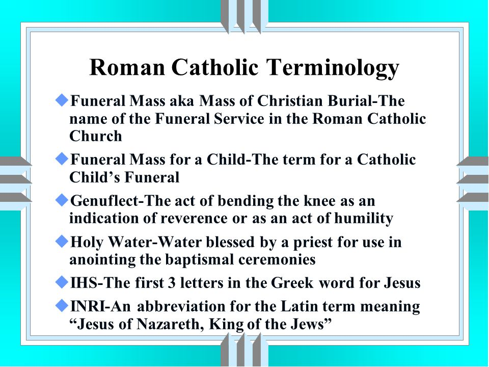 Roman Catholic Terminology uMass-The liturgical celebration of the Eucharist in the Roman Catholic Church uMass Card-A card on which a person requests the priest to say a mass for the soul of the departed.