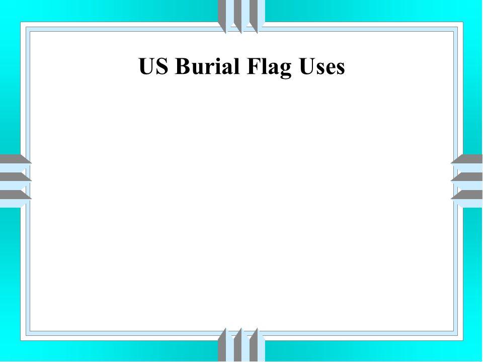 US Burial Flag Uses