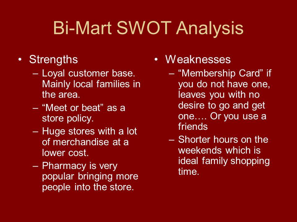 Bi-Mart SWOT Analysis cont.