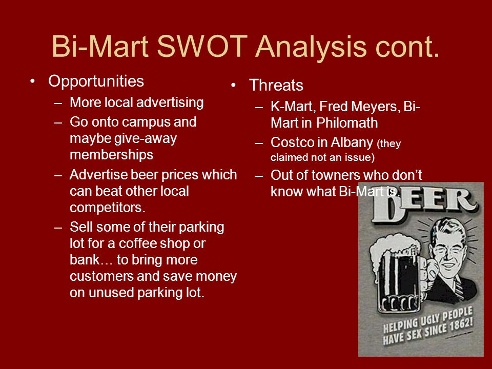 Bi-Mart SWOT Analysis cont.