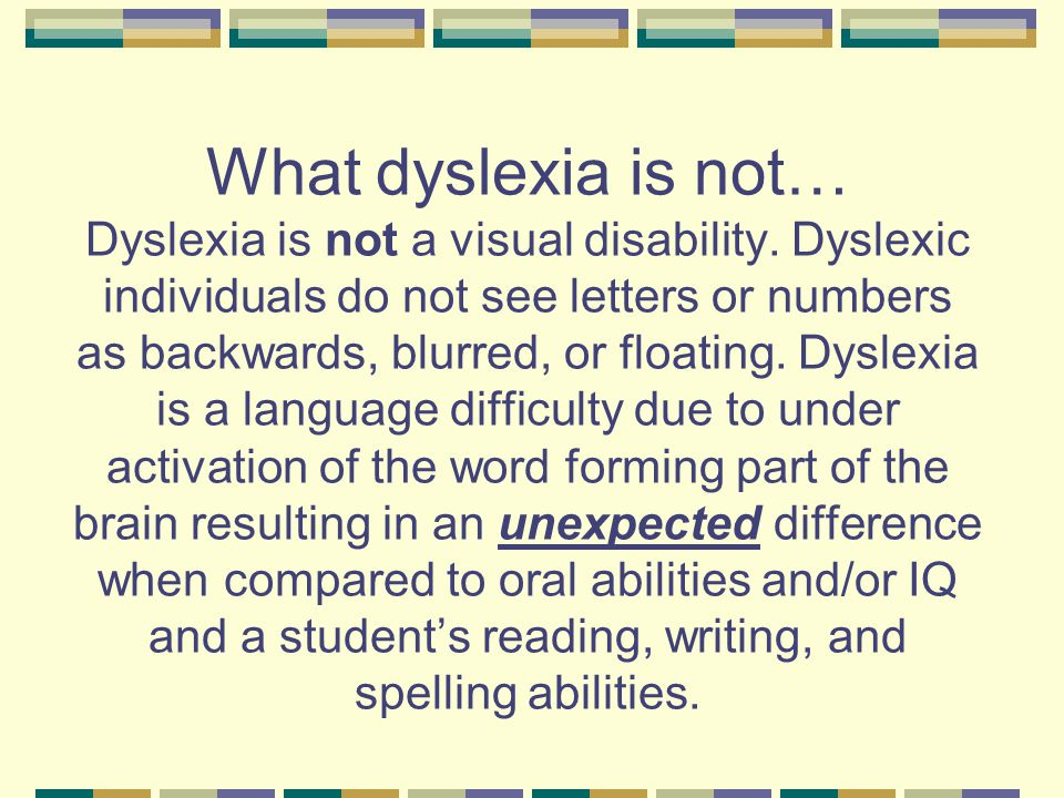 What should NOT be considered for a dyslexia referral.