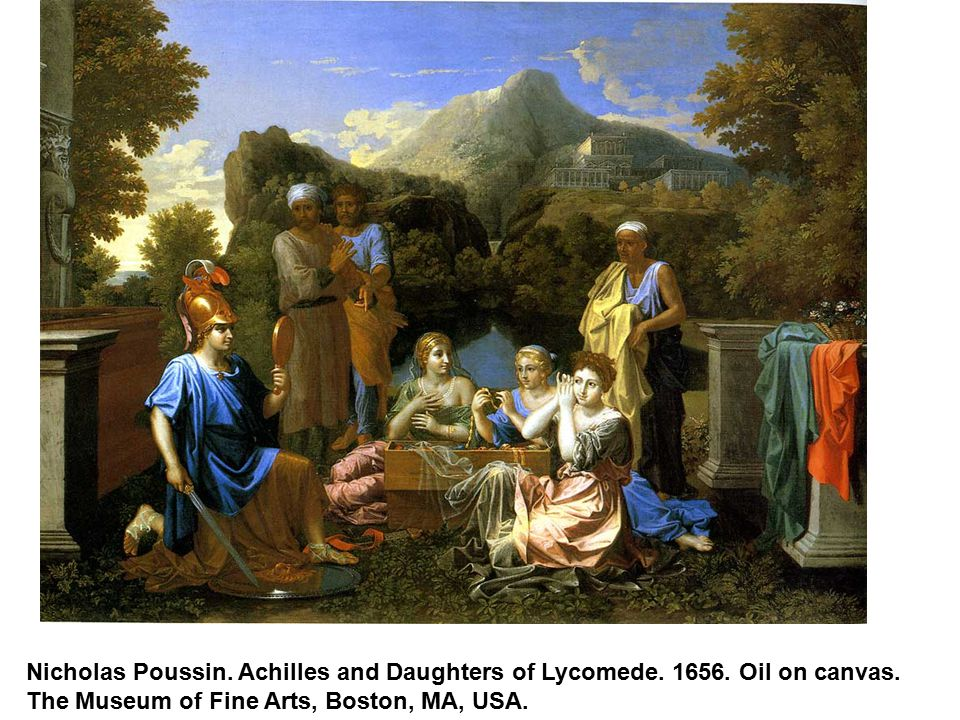 Nicholas Poussin. Achilles and Daughters of Lycomede. 1656. Oil on canvas. The Museum of Fine Arts, Boston, MA, USA.