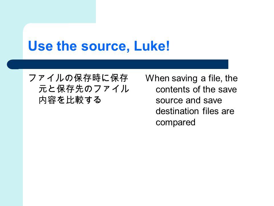 Use the source, Luke.