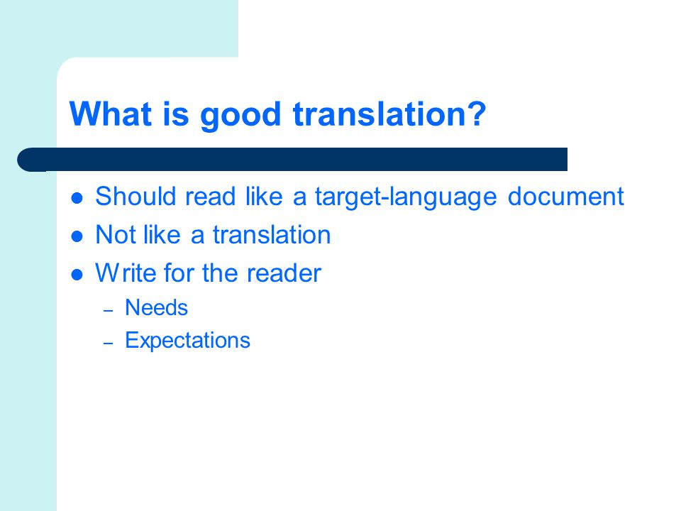 What is good translation.