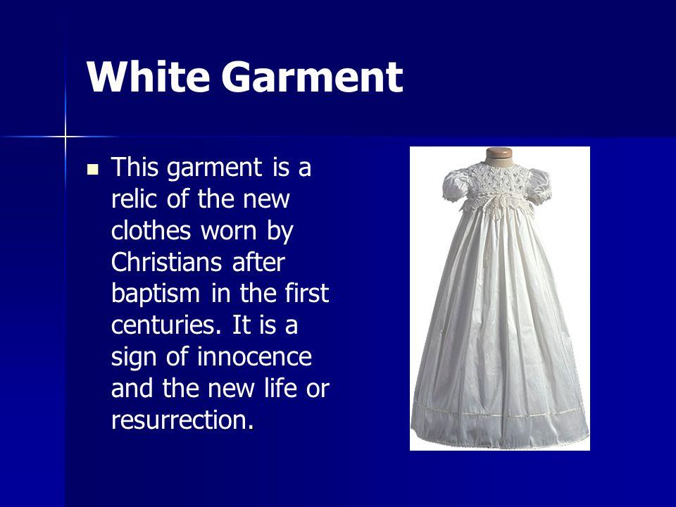 White Garment.