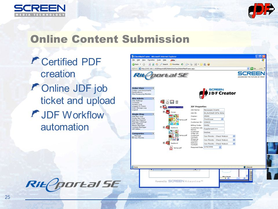 25 Online Content Submission Certified PDF creation Online JDF job ticket and upload JDF Workflow automation