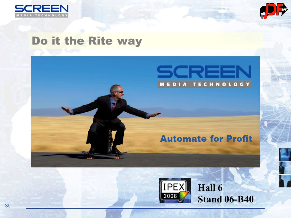 35 Do it the Rite way Hall 6 Stand 06-B40 Automate for Profit
