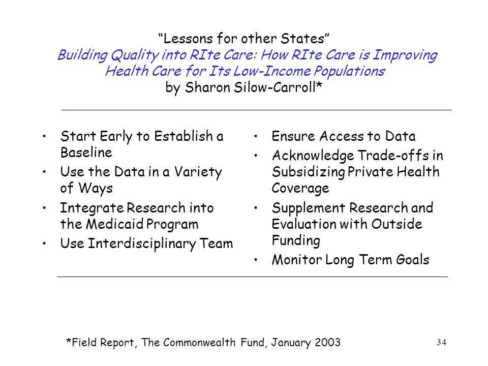 """34 """"Lessons for other States"""" Building Quality into RIte Care: How RIte Care is Improving Health Care for Its Low-Income Populations by Sharon Silow-C"""