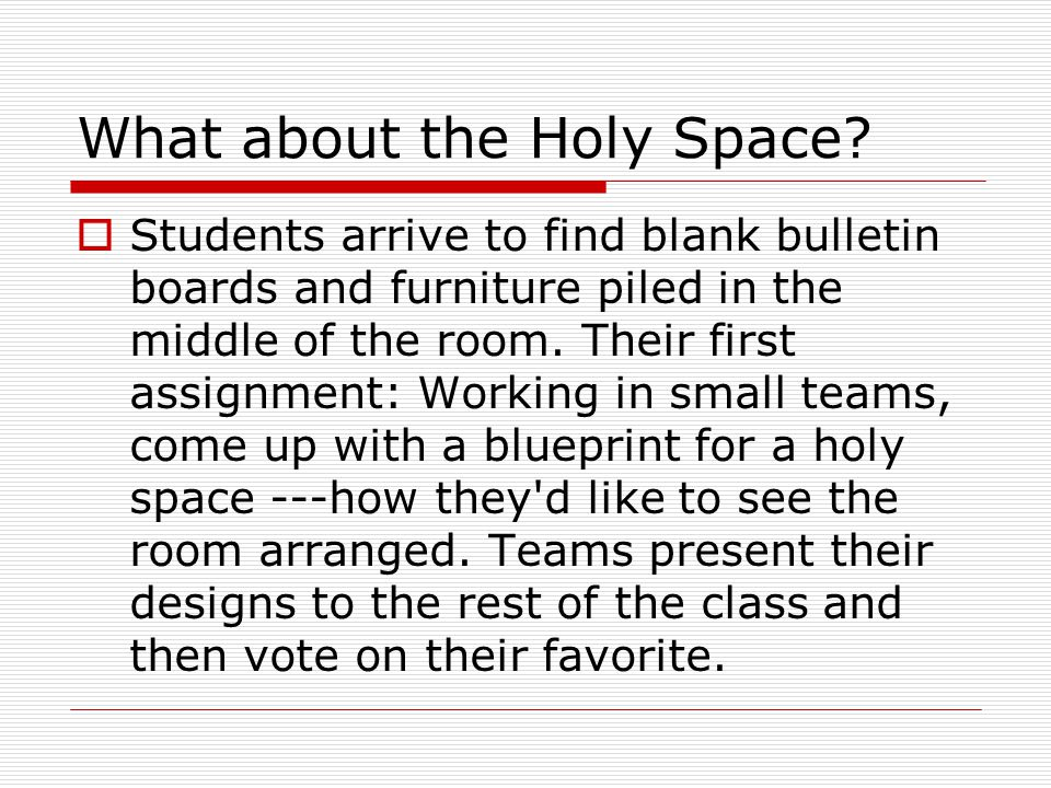 What about the Holy Space.