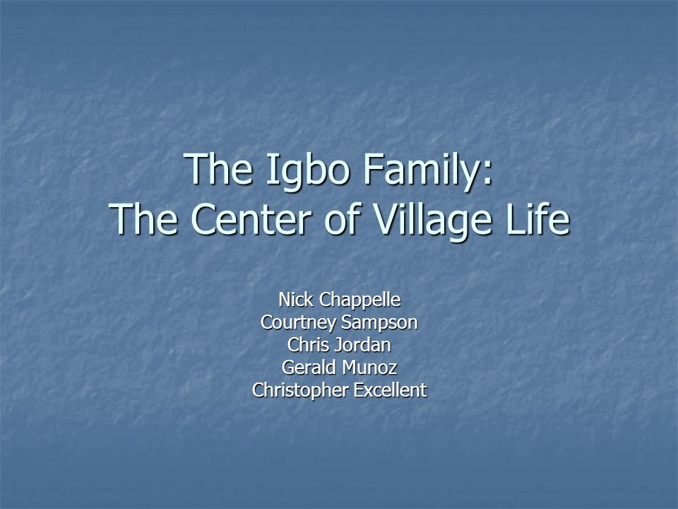 The Igbo culture withing the novel, Things Fall Apart The novel was written in order to teach readers about the Igbo people The novel was written in order to teach readers about the Igbo people It is obvious that something as important as family to the Igbo people must be addressed in the novel It is obvious that something as important as family to the Igbo people must be addressed in the novel Let us take a look.