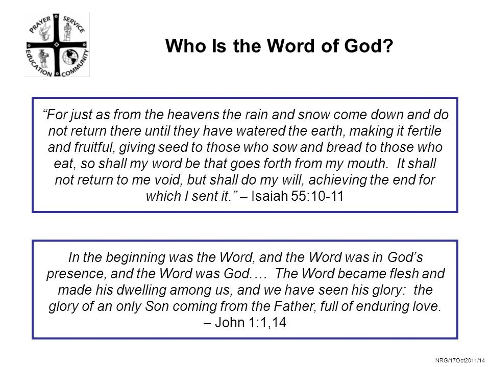 NRG/17Oct2011/14 Who Is the Word of God.