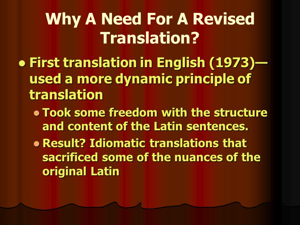 Why A Need For A Revised Translation.